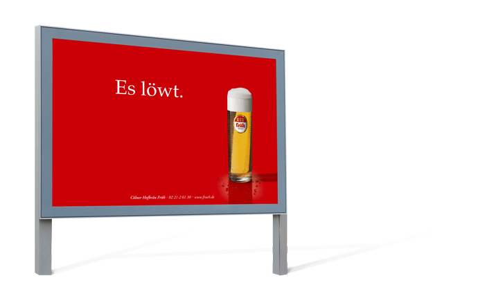 frueh_koelsch_Frueh_Erleben_Werbung_Stellwand_03_Es_Loewt